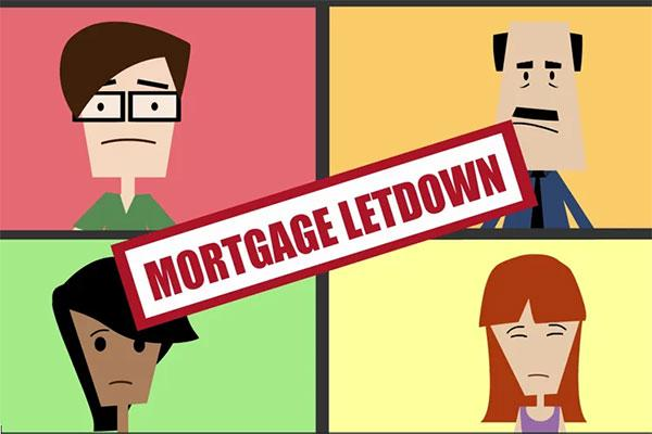 Mortgage Letdown