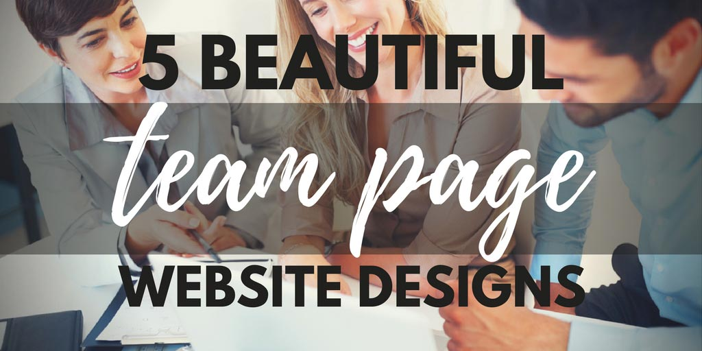 5 Beautiful Team Page Designs